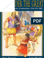 Alexander the Great - His Armies and Campaigns 334-323 BC
