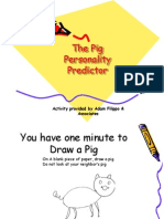 Pig Icebreaker