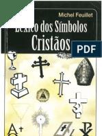 Léxico dos Símbolos Cristãos - Michel Feuillet