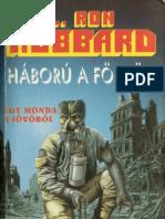 L. Ron Hubbard - Háború a Földön II.