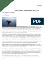 Produção de petróleo da Petrobras sobe 4,2% em abril ante março