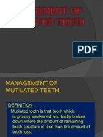 Mutilated Teeth
