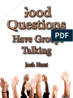 Good Questions Have Groups Talking