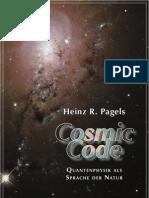 Heinz Pagels - Cosmic Code. Quantenphysik als Sprache der Natur