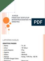 LAPORAN KASUS FRAKTUR INTERTROCHANTER FEMUR SINISTRA