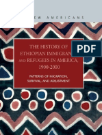 The New Americans. the History of Ethiopian Immigrants and Refugees in America. 1900-2000
