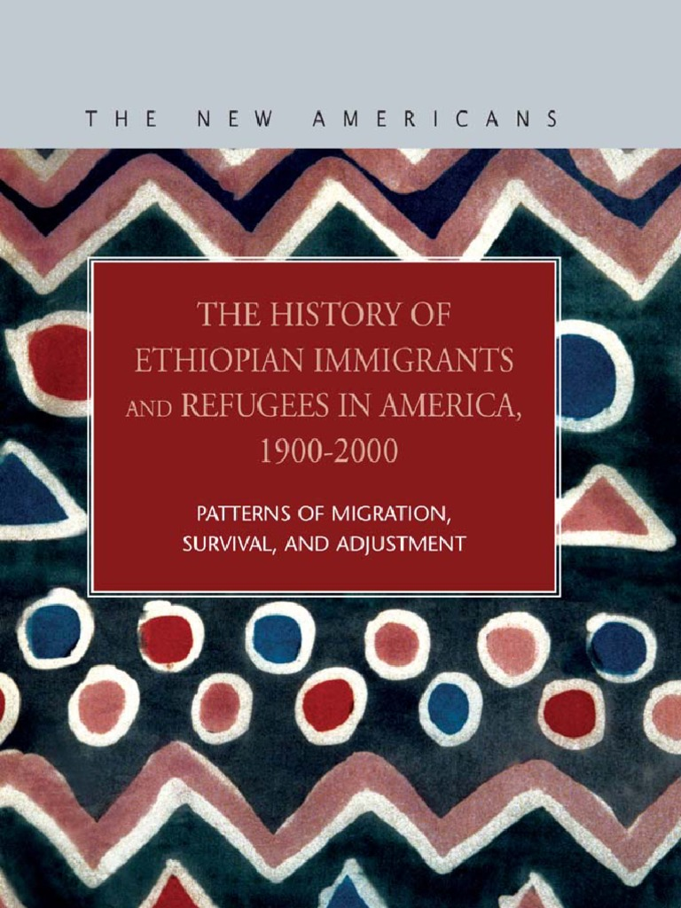 The New Americans History Of Ethiopian Immigrants And Refugees Wiring Money To Ethiopia In America 1900 2000 Immigration