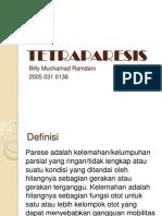 Tetra Paresis