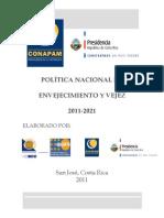 Política Nacional de Envejecimiento y Vejez 2011-2021