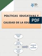 Sesión 1.1. Políticas Educativas y Calidad de Educación