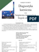 Marjan Ogorevc - Diagnostyka karmiczna oraz bezpieczna ingerencja w biopole człowieka