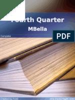 MBella - Fourth Quarter