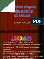 03_Dasar Hukum Pelayanan IMD Dan Pemberian ASI Eksklusif