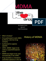 MDMA (Ecstasy) - Final Presentation