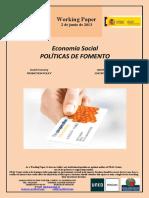 Economía Social. POLÍTICAS DE FOMENTO (Es) Social Economy. PROMOTION POLICY (Es) Gizarte Ekonomia. SUSTAPEN POLITIKAK (Es)