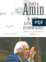 Amin, Samir 'a Life Looking Forward - Memoirs of an Independent Marxist'