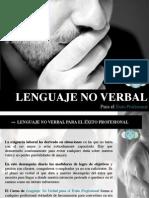 El 93% de lo que dices no está en tus palabras. El LNV como Herramienta Profesional.