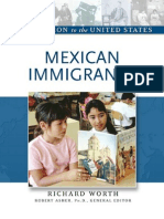 Worth - Mexican Immigrants. Immigration to the United States