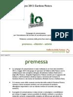 Relazione fase preparatoria Porta a Porta Gardone Riviera