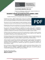 MODERNO CENTRO DE INVESTIGACIÓN CRIMINAL SERÁ CONSTRUIDO EN CHICLAYO
