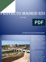 2º CURSO 23ª CLASE DE C.M. PROYECTO RIO MANZANARES 2ª PARTE.pps