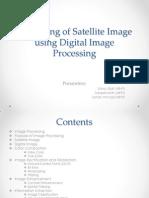 Processing of Satellite Image Using Digital Image Processing