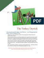 Alton Brown Turkey Derrick
