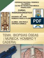 BIOPSIAS OSEAS (MUÑECA , HOMBRO Y CADERA)