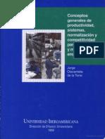 Conceptos Generales de Productividad Sistema Normalizacion y Competividad Para La Pequena y Mediana Empresa