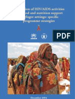 Integration of HIV:AIDS Activities With Food and Nutrition Support in Refugee Settings- Specific Programme Strategies