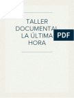 TALLER DOCUMENTAL LA ÚLTIMA HORA