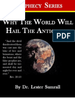 Why the World Will Hail the Antichrist