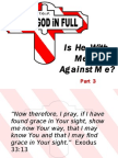 Part 3 - Is He With Me or Against Me