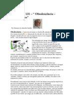 Crónica Nº 131 - Obsolescência - Consumismo
