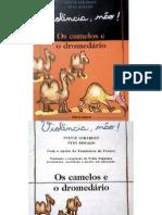 Livro Os camelos e o dromedário
