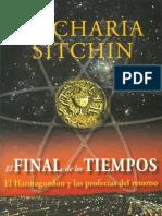 Sitchin Zecharia - El Final de Los Tiempos