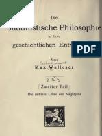 Walleser_1911_Die Buddh. Philosophie in Ihrer Geschichtlichen Entwicklung - Teil II