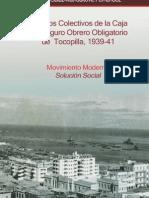 Edificios Colectivos de La Caja Del Seguro Obrero Obligatorio de Tocopilla 193941 Movimiento Moderno Solucion Social