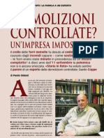 Paolo Sidoni - «Demolizioni controllate? Un'impresa impossibile»