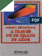 Silvelberg, Robert - A traves de un billon de años
