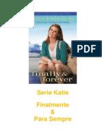 4 - Finalmente e Para Sempre - Serie Katie