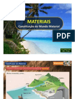 Materiais Constituicao Do Mundo Material