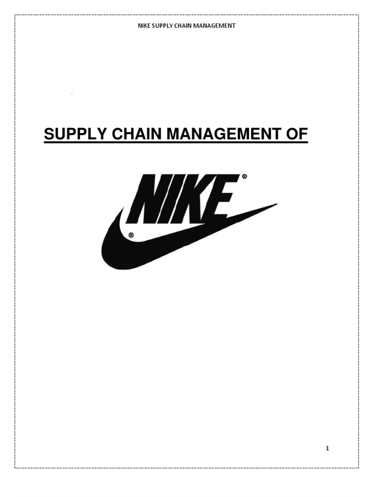 Nike | Supply Chain Management | Supply Chain