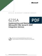6235A-En Implement Maintain MS SQLServer08 Integration Services-TrainerMaunal