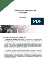 LA COMUNICACIÓN ALTERNATIVA  3-6-2013