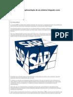 As etapas para implementação de um sistema integrado como SAP