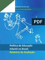 politica_educacao_infantil_relatorio_avaliacao_260411.pdf