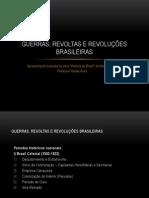 guerrasrevoltaserevoluesbrasileiras-101201191151-phpapp02