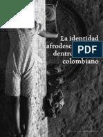 Identidad Afro en El Cine Colombiano Natalie Adorno