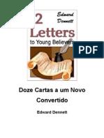 6480823 Doze Cartas a Um Novo Convertido Edward Dennett
